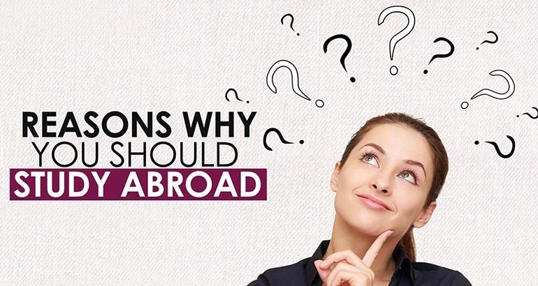 Why Study Abroad? Here Are 12 Reason Why